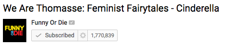 We Are Thomasse's video Feminist Fairytales - Cinderella is featured on Funny or Die's YouTube channel